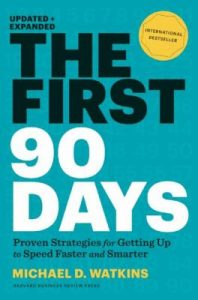 "Book cover that reads, ""The First 90 days""."