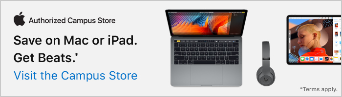 Save on Mac or iPad and get Beats—visit the campus store.