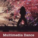 Multimedia Dance