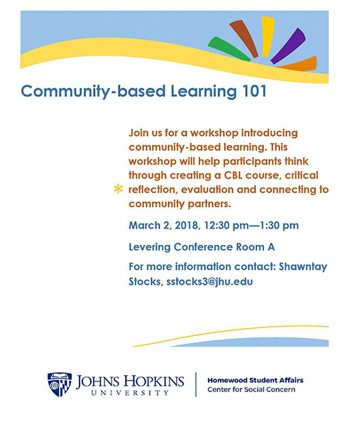 community based learning flyer for the workshop on March 2, 2018. contact stocks3@jhu.edu with questions