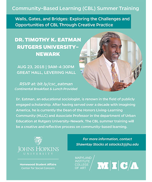 community based learning summer training flyer for the event on August 23 , 2018 with Dr. Timothy Eatman. Contact stocks3@jhu.edu with questions.